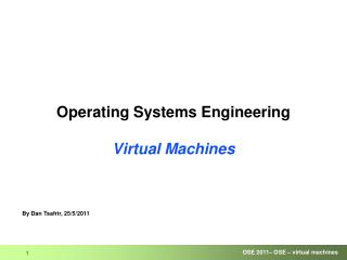 Operating Systems Engineering Virtual Machines