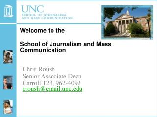 Welcome to the  School of Journalism and Mass Communication