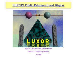 PHENIX Public Relations Event Display