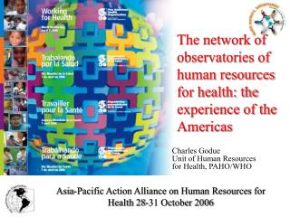 Charles Godue Unit of Human Resources  for Health, PAHO/WHO