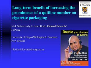 Long-term benefit of increasing the prominence of a quitline number on cigarette packaging