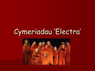 Cymeriadau 'Electra'