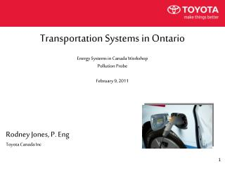 Rodney Jones, P. Eng Toyota Canada Inc