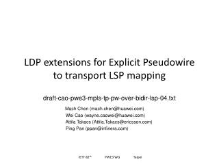 LDP extensions for Explicit Pseudowire to transport LSP mapping