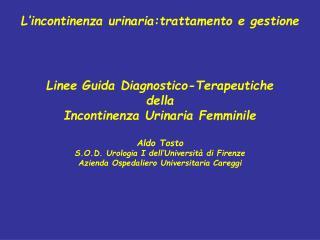 L incontinenza urinaria:trattamento e gestione