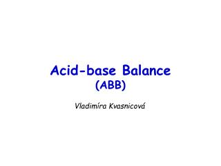Acid-base Balance (ABB)