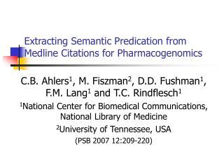 Extracting Semantic Predication from Medline Citations for Pharmacogenomics