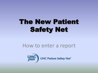 The New Patient Safety Net