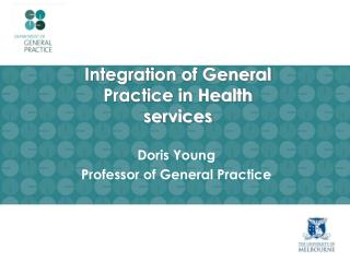 Integration of General Practice in Health services