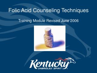 Folic Acid Counseling Techniques