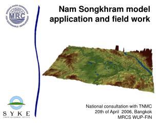 Nam Songkhram model application and field work