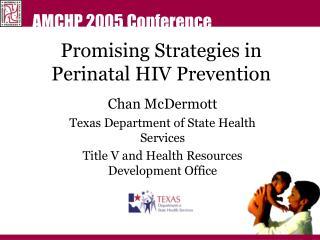Promising Strategies in Perinatal HIV Prevention