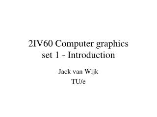 2IV60 Computer graphics set 1 - Introduction
