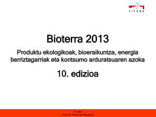 Bioterra 2013