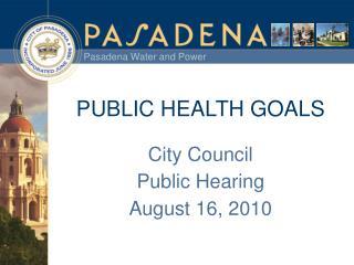 PUBLIC HEALTH GOALS
