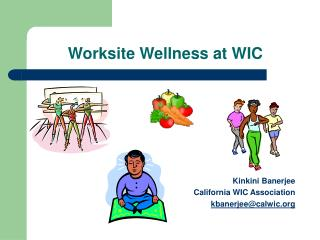 Worksite Wellness at WIC