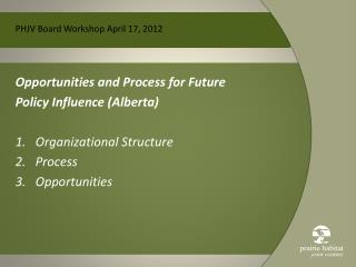 PHJV Board Workshop April 17, 2012