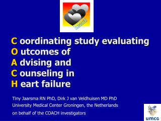 C  oordinating study evaluating  O  utcomes of  A  dvising and  C  ounseling in  H  eart failure
