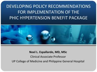 DEVELOPING POLICY RECOMMENDATIONS FOR IMPLEMENTATION OF THE  PHIC HYPERTENSION BENEFIT PACKAGE