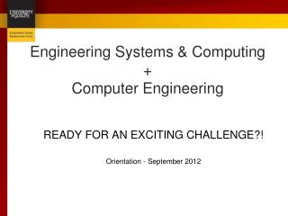 Engineering Systems & Computing + Computer Engineering