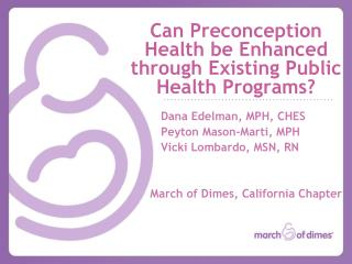 Can Preconception Health be Enhanced through Existing Public Health Programs?