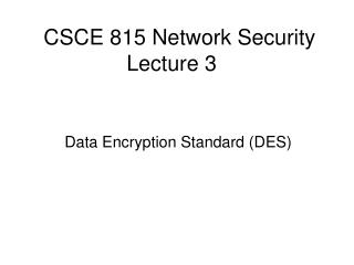 CSCE 815 Network Security Lecture 3