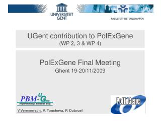 UGent contribution to PolExGene (WP 2, 3 & WP 4)
