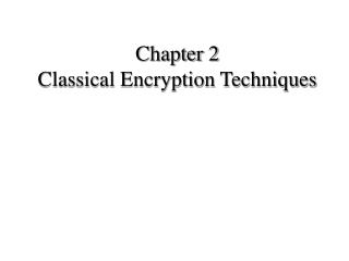 Chapter 2 Classical Encryption Techniques