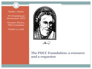The PHCC Foundation: a resource and a requestor