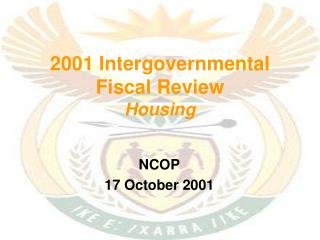 2001 Intergovernmental Fiscal Review Housing