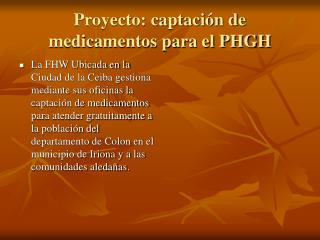 Proyecto: captación de medicamentos para el PHGH