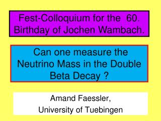 Can one measure the Neutrino Mass in the Double Beta Decay ?