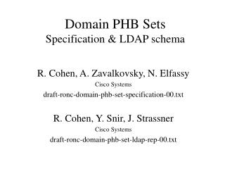 Domain PHB Sets Specification & LDAP schema