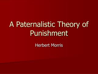 A Paternalistic Theory of Punishment