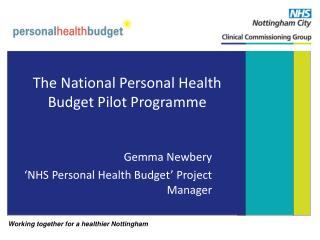 The National Personal Health Budget Pilot Programme
