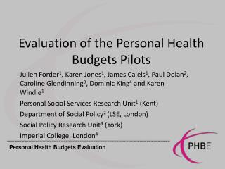 Evaluation of the Personal Health Budgets Pilots
