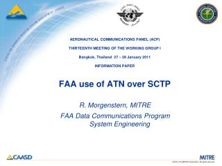 R. Morgenstern, MITRE FAA Data Communications Program System Engineering