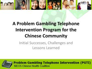 A Problem Gambling Telephone Intervention Program for the Chinese Community