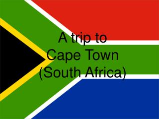 A trip to Cape Town (South Africa)