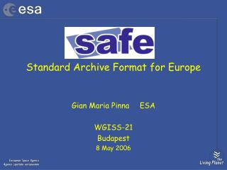 Standard Archive Format for Europe