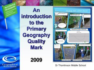 An introduction to the Primary Geography Quality Mark 2009