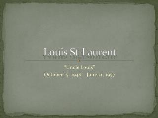 Louis St-Laurent