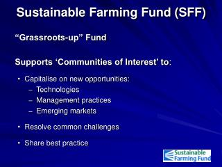 Sustainable Farming Fund (SFF)
