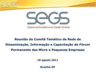 10 agosto 2011 Brasília-DF
