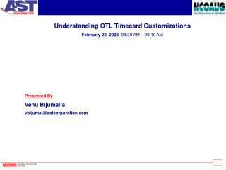 Understanding OTL Timecard Customizations February 22, 2008  08:30 AM   09:10 AM