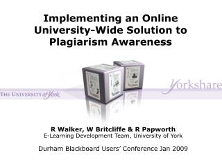 Implementing an Online University-Wide Solution to Plagiarism Awareness