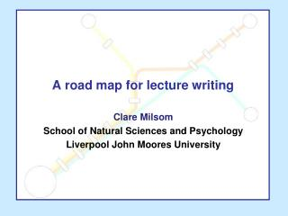 A road map for lecture writing