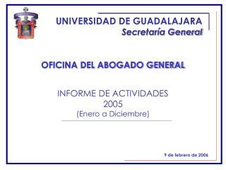 UNIVERSIDAD DE GUADALAJARA Secretaría General