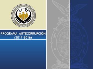 PROGRAMA  ANTICORRUPCIÓN  (2011-2016)