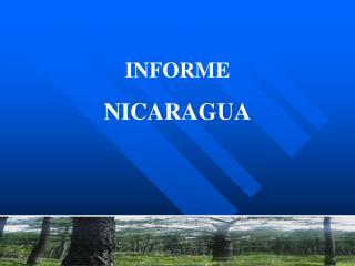 INFORME  NICARAGUA